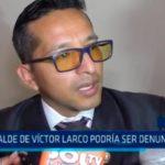 Alcalde de Víctor Larco podría ser denunciado