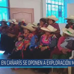 Chiclayo: En Cañarís se oponen a exploración minera