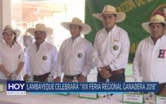 "Chiclayo: Lambayeque celebrará ""XIX Feria Regional Ganadera 2018"""