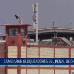 CHICLAYO: Cambiaran bloqueadores del penal de Chiclayo