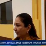 """Piura: Marisol Espinoza exige investigar informe final de """"Lava jato"""""""
