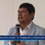 """Chiclayo: Agustín Lozano: """"El trabajo de la federación continua"""""""