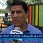 Alcalde de Víctor Larco apelará sentencia