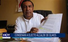 Chiclayo: Condenan a electo alcalde de Olmos