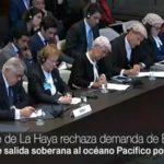 Corte Internacional de La Haya rechazó demanda de Bolivia