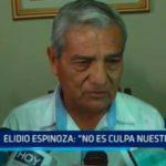 """Elidio Espinoza: """"No es culpa nuestra"""""""