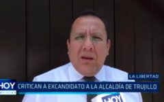 La Libertad: Critican a excandidato a la alcaldía de Trujillo