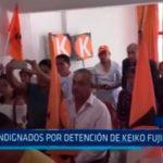 Indignados por detención de Keiko Fujimori