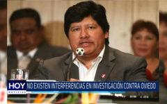 Chiclayo: No existen interferencias en investigación contra Oviedo