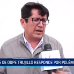 Jefe de ODPE Trujillo responde por polémico vídeo