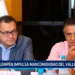 La Libertad: Llempén impulsa mancomunidad del Valle Chicama