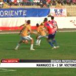 Segunda Profesional: Mannucci venció 6 – 1 a Sport Victoria