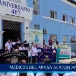 Médicos del MINSA acatan paro