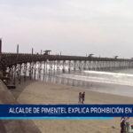 Chiclayo: Alcalde de Pimentel explica prohibición en muelle