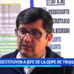 Destituyen a jefe de la ODPE de Trujillo