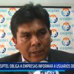OSIPTEL obliga a empresas informar a usuarios de sus derechos