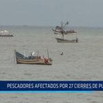 Chiclayo: Pescadores afectados por cierres de puerto