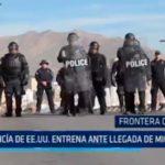 Frontera con México: Policía de EE.UU entrena ante llegada de migrantes