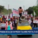 La Libertad: Suspenden desalojo en predio Talambo por falta de garantías