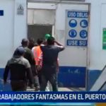 Trabajadores fantasmas en el puerto Salaverry