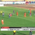 Universidad César Vallejo empató 1 – 1 a Carlos Mannucci