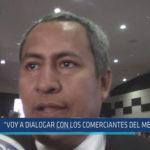 """Chiclayo: """"Voy a dialogar con los comerciantes del mercado"""""""