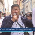 Chiclayo: Aún no se le paga a los trabajadores de azucarera Tumán
