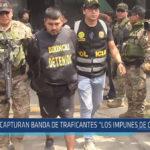 """Chiclayo: Capturan banda de traficantes """" Los impunes de Chiclayo"""""""