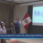 Chiclayo: ESSALUD necesita 25 mil millones para infraestructura