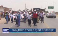 Chiclayo: Trabajadores de Salud bloquean puente Reque