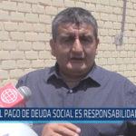 Chiclayo: El pago de deuda social es responsabilidad del MEF