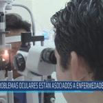 Chiclayo: Problemas oculares están asociados a enfermedades crónicas