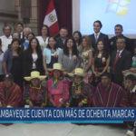 Chiclayo: Lambayeque cuenta con más de ochenta marcas colectivas