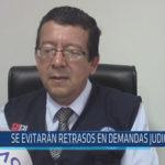Chiclayo: Se evitarán retrasos en demandas judiciales