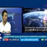 Chiclayo: ¿Cómo afecta el plástico a nuestro sistema?