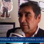 Referéndum: Autoridades coordinan despliegue de material