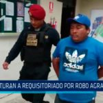 Piura: Capturan a requisitoriado por robo agravado