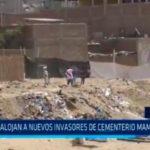 Desalojan a nuevos invasores de cementerio Mampuesto