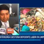 Defensoría cuestiona deficiente labor en limpieza pública