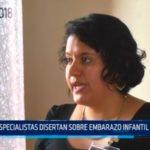 Especialistas disertan sobre embarazo infantil forzado