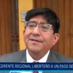 Gerente Regional liberteño a un paso de inhabilitación