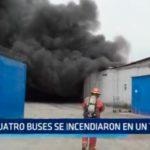 Cuatro buses se incendiaron en un taller