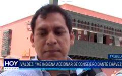 """Valdez: """"Me indigna accionar de consejero Dante Chávez"""""""