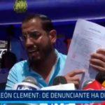 León Clement: De denunciante ha denunciado