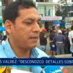 """Luis Valdez: """"Desconozco detalles sobre pago"""""""