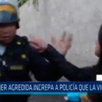Arequipa: Mujer agredida increpa a policía que la violentó