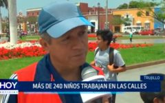 Trujillo: Más de 240 niños trabajan en las calles