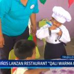 "Niños lanzan restaurant ""Qali Warma Gourmet"""