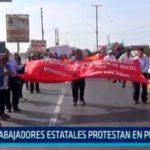 Trabajadores estatales protestan en puente Moche