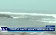 Sedimentos de Salaverry no son aptos para rearenar playas